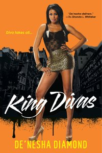 King Divas by-De'nesha Diamond