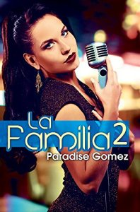 La Familia 2 by-Paradise Gomez