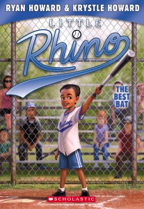 Little Rhino #2; The Best Bat by Ryan Howard