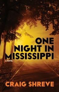 One Night in Mississippi by Craig Shreve
