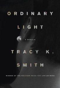 Ordinary Light  by Tracy K. Smith