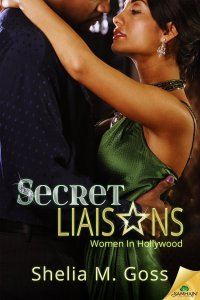 Secret Liaisons (Women in Hollywood) by Shelia Goss