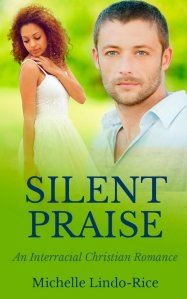Silent Praise (Able to Love Book 3) by Michelle Lindo-Rice