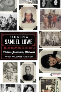 Finding Samuel Lowe by Paula Williams Madison