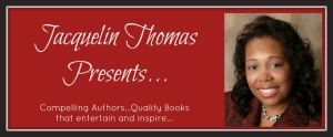 Jacquelin Thomas Presents
