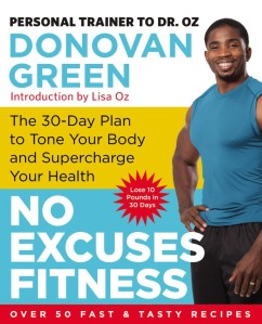 No Excuses Fitness by Donovan Green, Lisa Oz