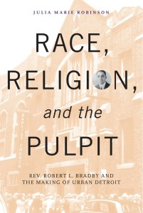 Race, Religion, and the Pulpit by Julia Marie Robinson