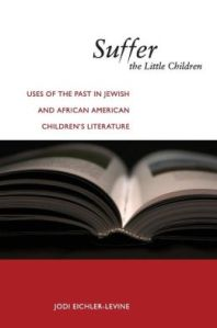 Suffer the Little Children by Jodi Eichle-Levine
