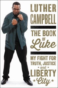 The Book of Luke  by Luther Campbell