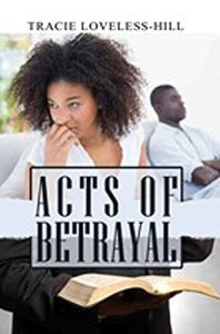 Acts of Betrayal by Tracie Loveless-Hill