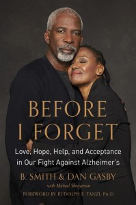 Before I Forget by B. Smith & Dan Gasby