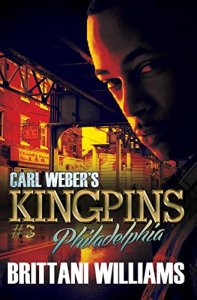 Carl Weber's Kingpins #3 by Brittani Williams