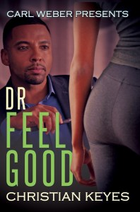 Dr. Feelgood by Christian Keyes