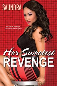 Her Sweetest Revenge by Saundra