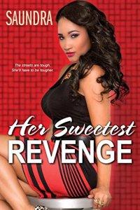 Her Sweetest Revenge by Saundra