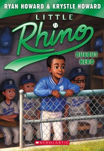 Little Rhino #3; Dugout Hero by Ryan Howard