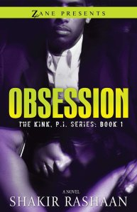 Obsession by Shakir Rashaan