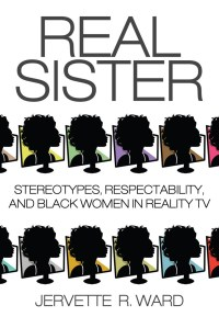 Real Sister by Jervette R. Ward