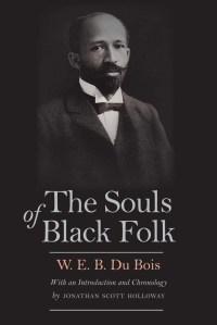 The Souls of Black Folk by W.E.B. Du Bois