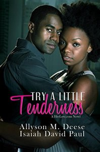 Try a Little Tenderness by Isaiah David Paul