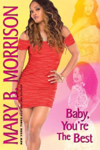 Baby, You're the Best by Mary B. Morrison