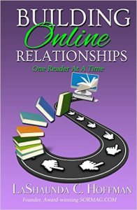 Building Online Relationships by LaShaunda Hoffman