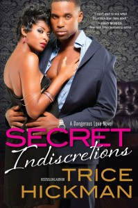 Secret Indiscretions by Trice Hickman