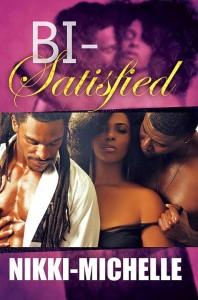 Bi-Satisfied by Nikki-Michelle