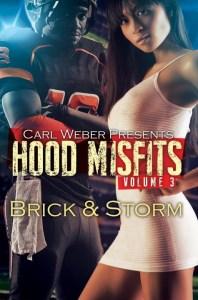 Hood Misfits 3 by Brick & Storm