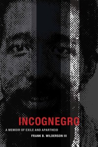 Incognegro by Frank B. Wilderson