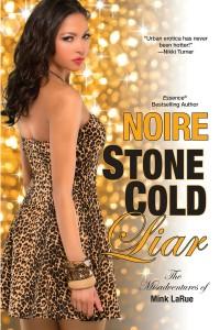 Stone Cold Liar by Noire