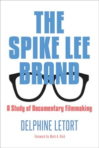 The Spike Lee Brand by Delphine Letort