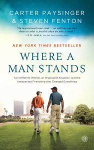 Where a Man Stands by Carter Paysinger