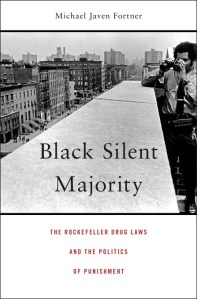 Black Silent Majority by Michael Javen Fortner