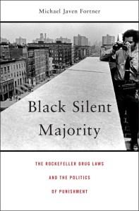 Black Silent Majority by Michael Javen Fortner