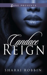 Candace Reign by Sharai Robbin