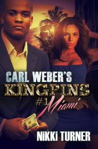 Carl Weber's Kingpins #1-Miami by Nikki Turner