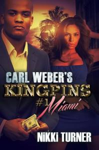 Carl Weber's Kingpins #1-Miami by Nikki Turner