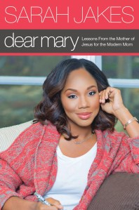 Dear Mary by Sarah Jakes