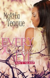 Every Closed Eye Ain't 'Sleep by MaRita Teague