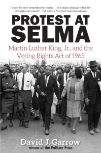 Protest at Selma by David J. Garrow