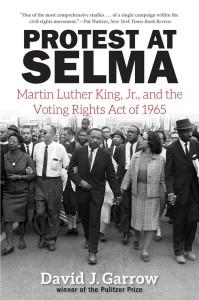 Protest at Selma by David J. Garrow