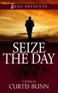 Seize the Day by Curtis Bunn