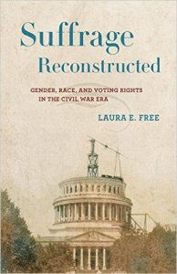 Suffrage Reconstructed by Laura E. Free