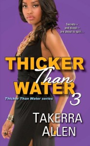Thicker Than Water 3 by Takerra Allen