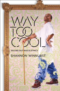Way Too Cool by Shannon Winnubst