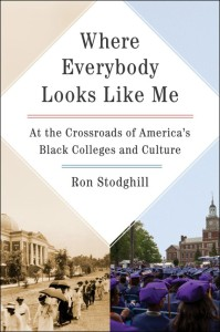 Where Everybody Looks Like Me by Ron Stodghill