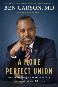 A More Perfect Union by Ben Carson M.D.