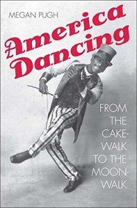 America Dancing by Megan Pugh