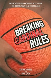 Breaking Cardinal Rules by Katina Powell
